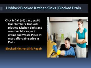 Unblock blocked kitchen sinks | Waste pipes