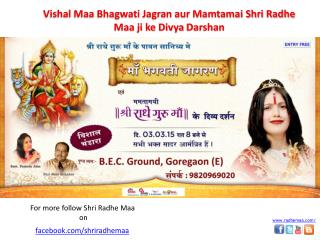 Come and get the blessing  of Shri Radhe Guru Maa on her Bir