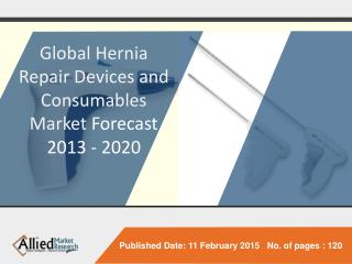 Global Hernia Repair Devices and Consumables Market (Product
