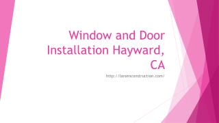 Window and Door Installation Hayward, CA