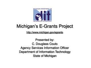 Michigan s E-Grants Project michigan