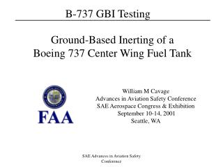 Ground-Based Inerting of a Boeing 737 Center Wing Fuel Tank