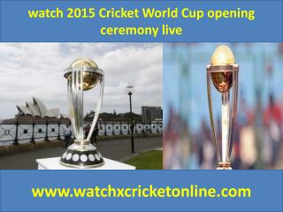 watch 2015 Cricket World Cup  live