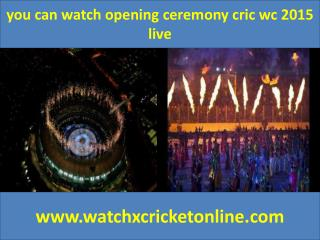 you can watch  cric wc 2015 live