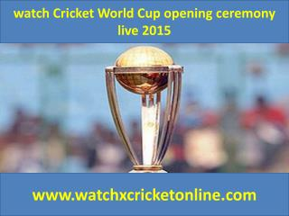 watch Cricket World Cup  live 2015
