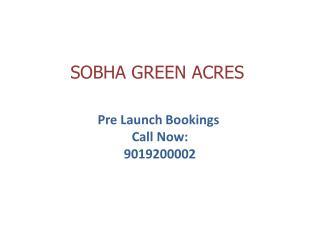 Shobha Green Acres