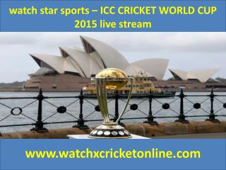 watch star sports – ICC CRICKET WORLD CUP 2015 live stream