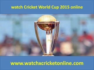 watch Cricket World Cup 2015 online