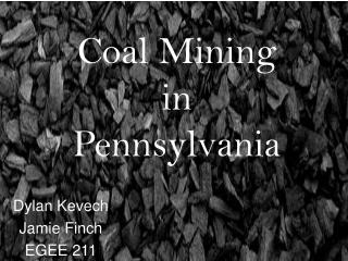 Coal Mining in  Pennsylvania