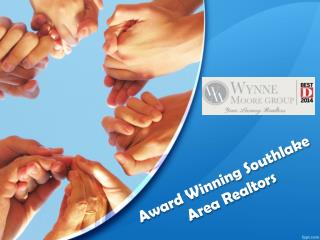 Award Winning Southlake Area Realtors