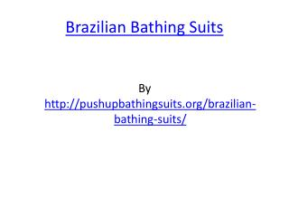 Brazilian Bathing Suits