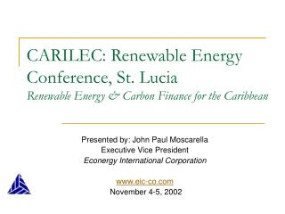 CARILEC: Renewable Energy Conference, St. Lucia Renewable Energy  Carbon Finance for the Caribbean