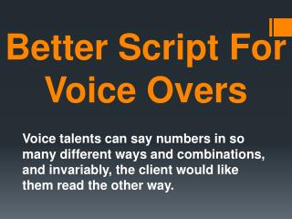 Better Script For Voice Overs
