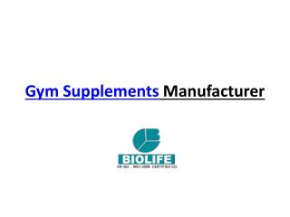 Gym Supplement Manufacturers
