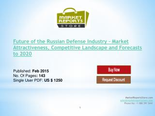 Russian Defense Industry Forecasts to 2020