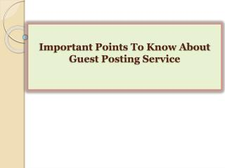 Important Points To Know About Guest Posting Service