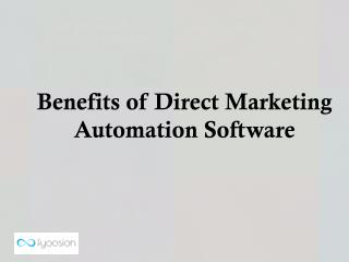 Benefits of Direct Marketing Automation Software