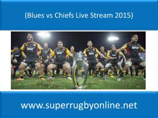 {hot^v$^hot}(Blues vs Chiefs Live Stream 2015)