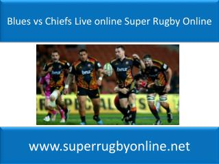 watch Blues vs Chiefs live Super rugby match