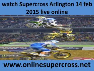 streaming Supercross Arlington 14 feb Race online