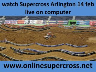 watch live Supercross Arlington 14 feb streaming online