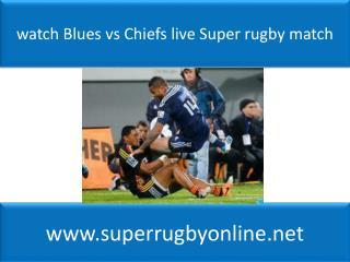 Blues vs Chiefs Sky Sports 1 HD live 14 feb 2015