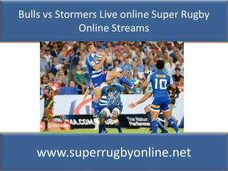 watch Bulls vs Stormers live Super rugby match