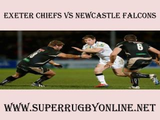 Chiefs vs Newcastle Falcons Sky Sports 1 HD live 14 feb 2015