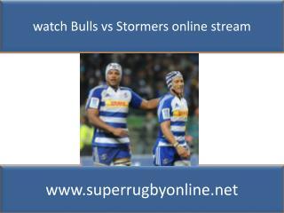 Bulls vs Stormers Live online Super Rugby