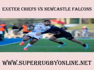 2015 Chiefs vs Newcastle Falcons live rugby match