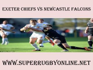 watch Chiefs vs Newcastle Falcons online rugby 2015