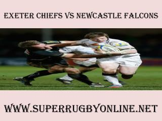 watch Chiefs vs Newcastle Falcons live telecast