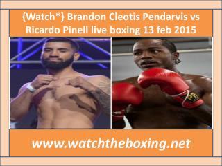 {Watch*} Brandon Cleotis Pendarvis vs Ricardo Pinell live bo