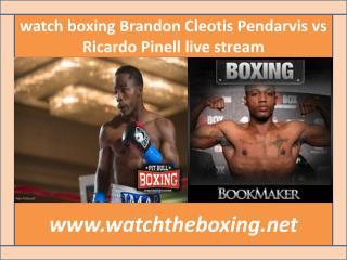 watch boxing Brandon Cleotis Pendarvis vs Ricardo Pinell liv