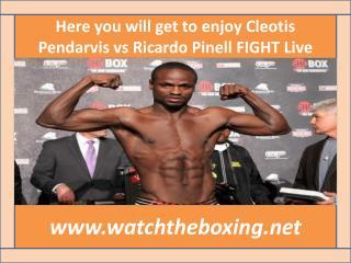 How To Watch Brandon Cleotis Pendarvis vs Ricardo Pinell liv
