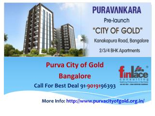 Purva City of Gold, Pre-Launch Kanakapura Bangalore