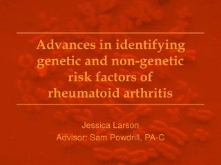 Advances in identifying genetic and non-genetic  risk factors of  rheumatoid arthritis