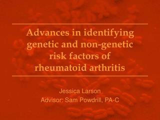 Advances in identifying genetic and non-genetic  risk factors of  rheumatoid arthritis