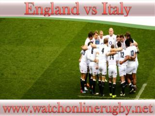 Watch England vs Italy Rugby