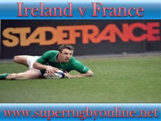 watch Ireland vs France live stream