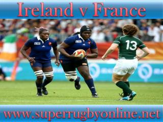 watch Ireland vs France live rugby match