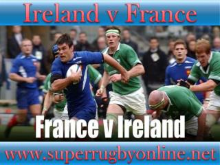 watch Rugby Match Ireland vs France