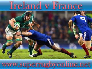 watch Ireland vs France live online stream