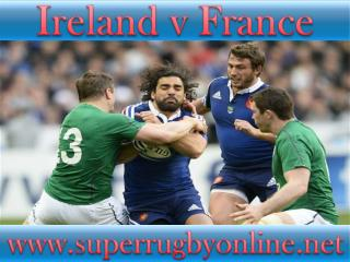 watch Ireland vs France live broadcast stream