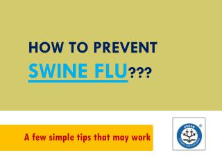 How to prevent swine flu?