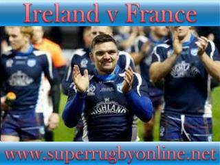 6 Nations rugby Ireland vs France