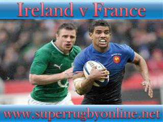 watch Ireland vs France stream online live