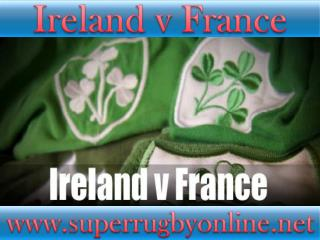live Ireland vs France online
