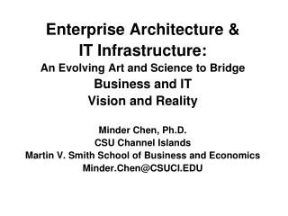 Enterprise Architecture   IT Infrastructure:  An Evolving Art and Science to Bridge  Business and IT Vision and Reality
