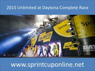 The 2015 Sprint Unlimited At Daytona